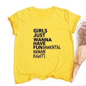 Girls Just Wanna Have Fundamental Human Rights T Shirt Women Gadkit